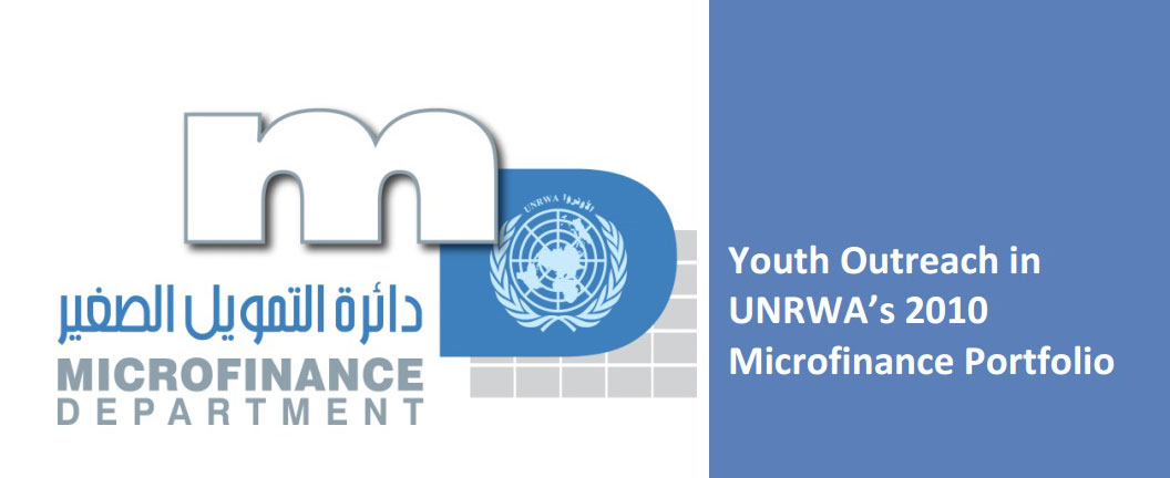 Youth Outreach in UNRWA's 2010 Microfinance Portfolio